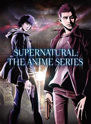 Сверхъестественное / Supernatural The Animation